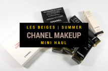 Chanel Summer 2015 Makeup Haul