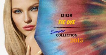 Dior Summer 2015 Makeup Collection Tie Dye
