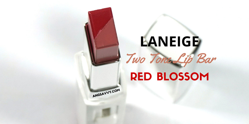 Laneige Two Tone Lip Bar Red Blossom Review