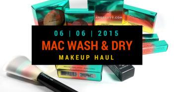 MAC Wash and Dry Makeup Haul