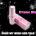 Etude House Dear My Wish Lips Talk PK002
