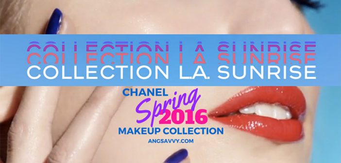 Chanel Spring 2016 Makeup Collection Favorites