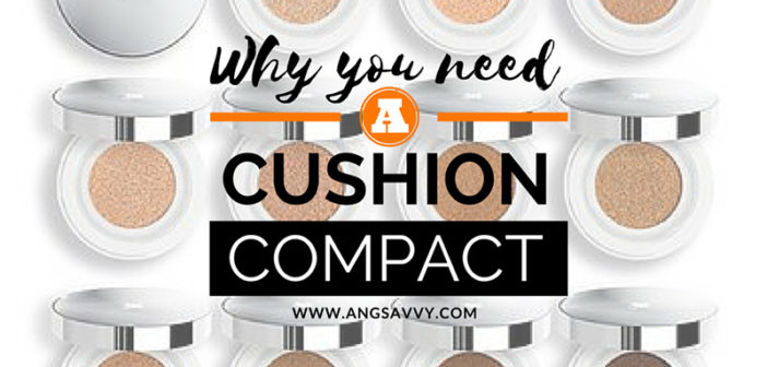 WHY YOU NEED A CUSHION COMPACT