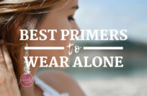Best Primers To Wear Alone